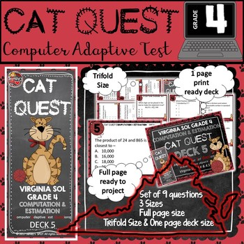 VIRGINIA SOL MATH Grade 4 DECK 5 CAT QUEST Computation and Estimation