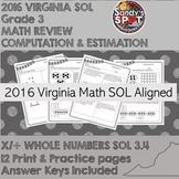 VIRGINIA SOL REVIEW  2016 Grade 3 Math Computation & Estimation MULTIPLY DIVIDE