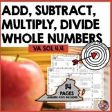 VIRGINIA SOL 2016 Grade 4 Math Computation & Estimation WHOLE NUMBERS 4.4