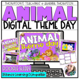 VIRTUAL Animal THEME DAY   Google Slides   Distance Learning   End of Year
