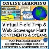 VIRTUAL FIELD TRIP: CONTINENTS & OCEANS DISTANCE & CLASSRO