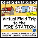 VIRTUAL FIELD TRIP:FIRE STATION & FIRE SAFETY PRE-K to Gr.