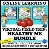 VIRTUAL FIELD TRIP: HEALTHY ME! VALUE BUNDLE - DISTANCE LEARNING