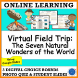 VIRTUAL FIELD TRIP: NATURAL WONDERS OF THE WORLD DISTANCE LEARNING