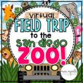 VIRTUAL FIELD TRIP: San Diego ZOO