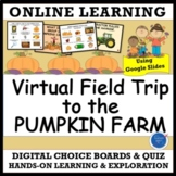 VIRTUAL FIELD TRIP TO THE PUMPKIN PATCH FARM - DISTANCE LEARNING