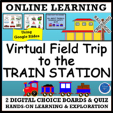 VIRTUAL FIELD TRIP: TRAINS, TRANSPORTATION & SAFETY PRE-K-GR2 DISTANCE LEARNING