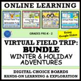 VIRTUAL FIELD TRIP WINTER & HOLIDAY BUNDLE: PRE-K - GRADE