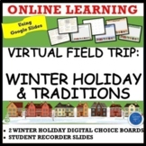 VIRTUAL FIELD TRIP: WINTER HOLIDAY: CELEBRATE AROUND THE WORLD DISTANCE LEARNING