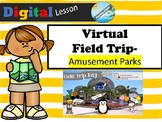 FREE -VIRTUAL FIELD TRIP - amusement park (distance learni