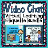 VIRTUAL LEARNING - Video Chat Etiquette Bundle