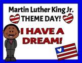 VIRTUAL MARTIN LUTHER KING JR. DAY! - Theme Day - Distance & In Person Learning