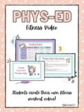 VIRTUAL PE (PHYS-ED) PROJECT - Create Your Own Fitness Video