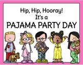 VIRTUAL Pajama Party Themed Day