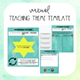 VIRTUAL TEACHING THEME AND SUPPORTING EVIDENCE TEMPLATE