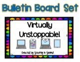 VIRTUALLY UNSTOPPABLE Bulletin Board Set