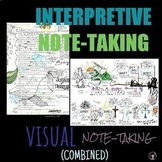 VISUAL AND INTERPRETIVE NOTE-TAKING - COMBINED (BUNDLE)