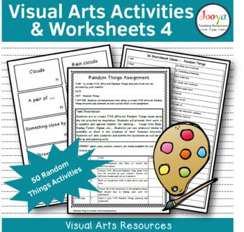 VISUAL ARTS - 50 Art Making Activities Random Things