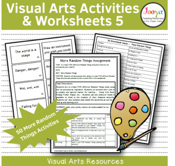 VISUAL ARTS - 50 Art Making Activities More Random Things