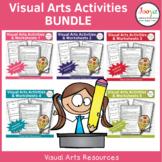Visual Arts Activities & Worksheets Bundle