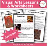 Visual Arts Lesson & Worksheets - Pointillism & Aboriginal Art