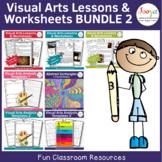 Visual Arts Lesson & Worksheets Bundle 2