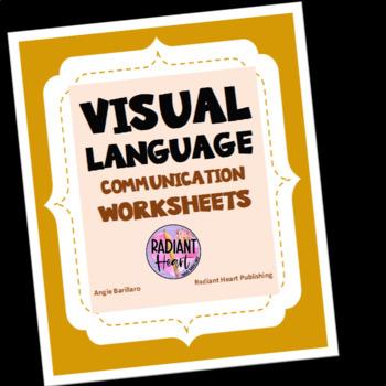 VISUAL LANGUAGE COMMUNICATION WORKSHEETS