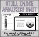 VISUAL LITERACY: STILL IMAGE UNIT