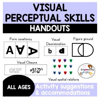 VISUAL PERCEPTUAL SKILLS HANDOUTS: 5 skill areas with explanation & activities