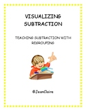 SBAC PREP - VISUALIZING SUBTRACTION:  Teaching Subtraction with Regrouping