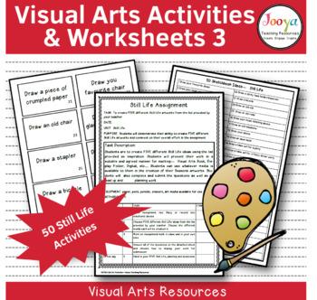 VISUAL ARTS - 50 Art Making Activities Still Life