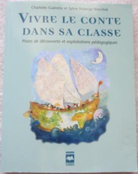 TEACHER RESOURCE: VIVRE LE CONTE DANS SA CLASSE French reading comprehension