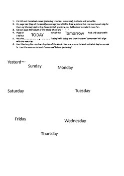 VIsual Support for Learning Days of the Week Today Tomorrow and Yesterday