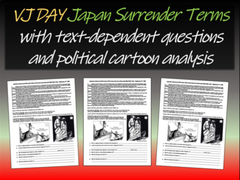 VJ Day - Japan Surrender Terms (text, guiding Qs, political cartoon analysis)