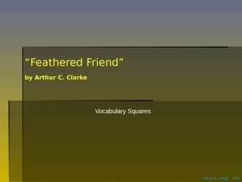 "VOCAB SQUARES: ""Feathered Friend"""