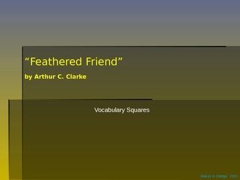 "VOCAB SQUARES: ""Feathered Friend"""