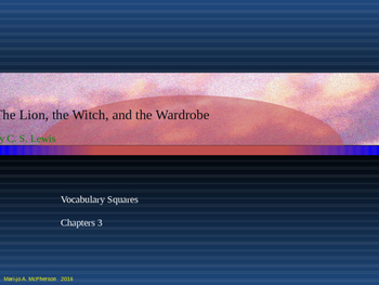 "VOCAB SQUARES: ""The Lion, the Witch & the Wardrobe"" Ch 3"