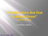 """VOCAB SQUARES: """"The Monsters Are Due On Maple Street"""""""