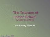"VOCAB SQUARES: ""The Treasure of Lemon Brown"""