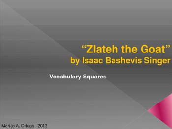 "VOCAB SQUARES: ""Zlateh the Goat"""
