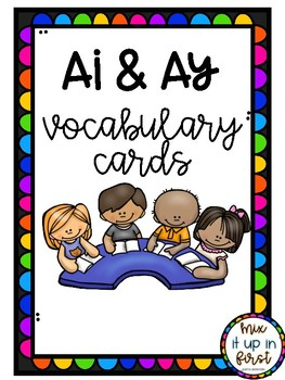 VOCABULARY CARDS-AI AND AY