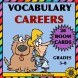 VOCABULARY • CAREERS • BOOM CARDS