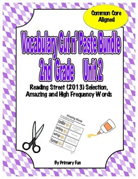 VOCABULARY CUT N' PASTE BUNDLE- Reading Street: UNIT 2-  2nd Grade