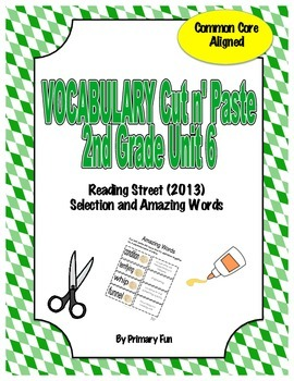 VOCABULARY CUT N' PASTE BUNDLE- Reading Street: UNIT 6-  2