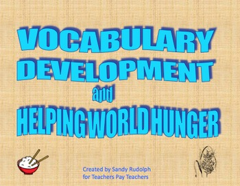 VOCABULARY DEVELOPMENT & HELPING WORLD HUNGER