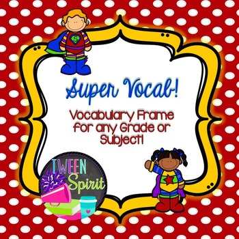 {VOCABULARY} Frayer Model VOCABULARY FRAME -for any grade or subject!