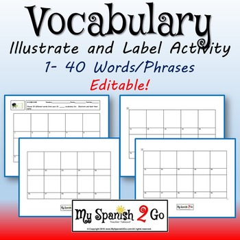 VOCABULARY IDEAS: Draw and label 40 vocabulary words.