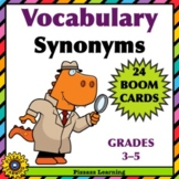 VOCABULARY • SYNONYMS • BOOM CARDS