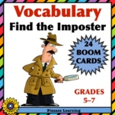 VOCABULARY • SYNONYMS • FIND THE IMPOSTER • BOOM CARDS