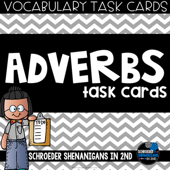 VOCABULARY Task Cards - ADVERBS